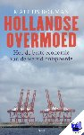 Bouman, M. - Hollandse overmoed