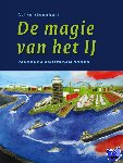 Steenhuis, Aafke - De magie van het IJ