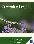 Hendriksen-Budding, Anneke - Gevonden bestaan
