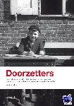 Matthys, Mick - Doorzetters - POD editie