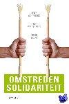 Achterberg, Peter, Veen, Romke van der, Raven, Judith - Omstreden solidariteit - POD editie