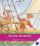 Wierst, Jonneke van - Terugblikken prentenboeken Naar Batavia