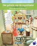 Dieltiens, Kristien - Terugblikken leesboeken Het geheim van de orgeldraaier