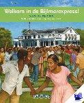 Vervloed, Peter - Terugblikken leesboeken Welkom in de Bijlmerexpress !