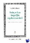 Schuyt, C.J.M. - Amsterdam Academic Archive Recht, orde en burgerlijke ongehoorzaamheid - POD editie