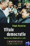 Hendriks, Frank - Studies over politieke vernieuwing Vitale democratie - POD editie