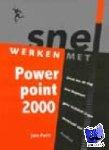 Pott, Jan - Snel werken met Powerpoint 2000
