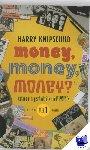 Knipschild, Harry - Money, money, money?