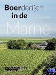 Broek, Nina van den - Boerderijen in de Marne