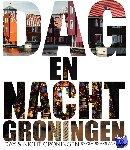 - Dag & Nacht Groningen