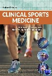 Brukner, Peter, Khan, Karim - Clinical sports medicine