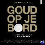 Frunt, Brenda, Velthuis, Erik te - Goud op je bord deel 2