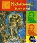 Tames, Richard - Michelangelo Buonarotti