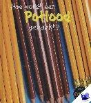 Royston, Angela - Hoe wordt een potlood gemaakt?