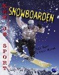 Barr, Matt, Moran, Chris - Snow boarding