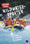 Pinniger, Deb - Wildwatersporten