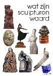Stuurman, Reinold - Wat zijn sculpturen waard