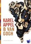 Hartog Jager, Hans den - Karel Appel & Van Gogh