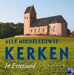 Karstkarel, Peter - Alle Middeleeuwse kerken in Friesland