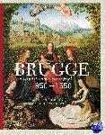 Dumolyn, Jan - Brugge, een middeleeuwse metropool 850-1550