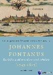 Janssen, A.E.M., Manen, K.G. van - Johannes Fontanus (1545-1615).