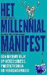 Kramer, Aik, Westermann, Emma, Launspach, Thijs - Het Millennial Manifest  Een nieuwe kijk op keuzestress, prestatiedruk en verbondenheid