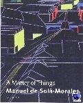 Sola-Morales, M. de, Frampton, K., Ibelings, H. - Manuel de Sola-Morales