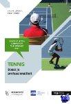 Caplin, Ariane, Zinzen, Evert - Tennis: boost je professionaliteit