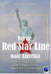 Haecke, Alex Van - Met de Red Star Line naar Amerika