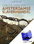 Balai, Leo - Geschiedenis van de Amsterdamse slavenhandel