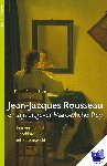 Peeperkorn, David - Jean-Jacques Rousseau en zijn uitgever Marc-Michel Rey