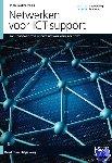 Bakker, John - Netwerken voor ICT-support