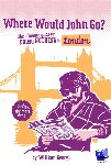 Georgi, William - Where would John go? London