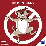Deunk, Gerritjan - No dog signs
