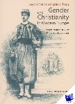 - Beyond the feminization thesis and gender and christianity in modern Europe
