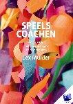 Mulder, Lex - Speels coachen