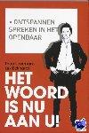 IJzermans, Theo, Eckhardt, Lex - Het woord is nu aan u! - POD editie