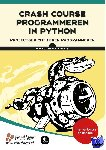 Matthes, Eric - Crash course programmeren in Python