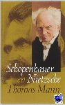 Mann, Thomas - Nietzsche en Schopenhauer