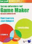 Overmars, M., Habgood, J. - Leer jezelf MAKKELIJK... Games ontwerpen met Game Maker - POD editie