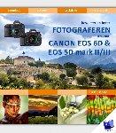 Dhaeze, Pieter - Bewuster en beter fotograferen met de Canon EOS 6D en EOS 5D mark II/III
