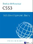 Doolaard, Peter, Kassenaar, Peter - Web Development Library WDL: CSS 3