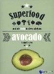 Shearer, Linda - Superfood: Avocado