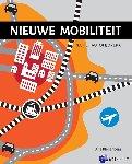 Bleijenberg, Arie - Nieuwe mobiliteit