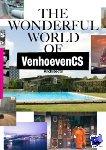 - The Wonderful World of VenhoevenCS Architects