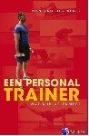 Sluis, Ron van der - Een personal trainer, wat kun je ermee?