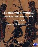 Statius, Würzburg, Konrad von, Langbroek, Erika, Brands, Francis - De held van het verhaal: Achilles in Oudheid en Middeleeuwen - POD editie