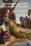 Schwartz, Gary - A Rembrandt invention