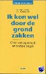 Schouten, Jan, IJzermans, Theo - Zorgen voor jezelf Ik kon wel door de grond zakken - POD editie