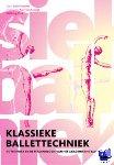 Vincent, R. - Klassieke Ballettechniek - POD editie